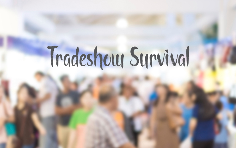 5 Ways to Survive Your Next Trade Show