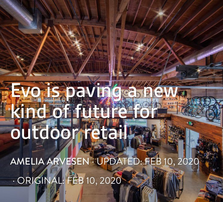 """Evo is paving a new kind of future for outdoor retail"" by Amelia Arveson via SNEWS"