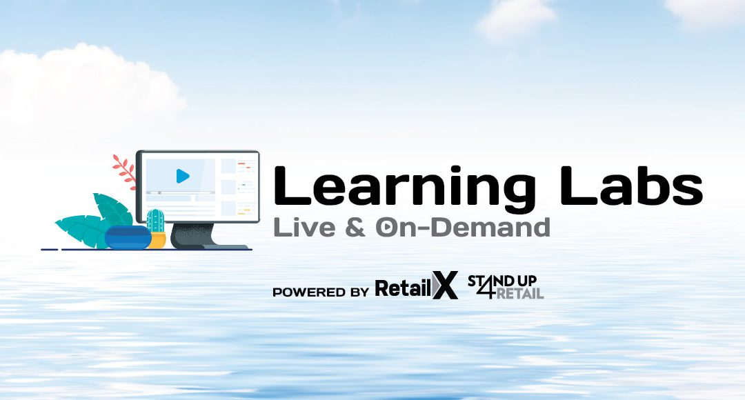 """Surf Expo Learning Labs -powered by Retail X and #StandUp4Retail (complimentary live and on-demand webinars)"""