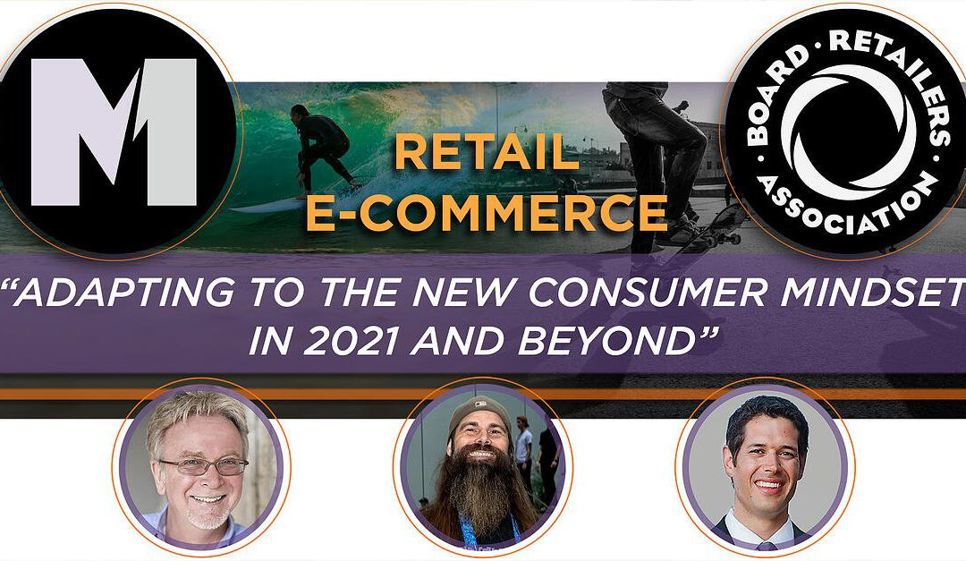 "Available Now: On-Demand Relevant and Helpful Educational Webinar ""Retail E-Commerce: Adapting to the New Consumer Mindset in 2021 and Beyond"""